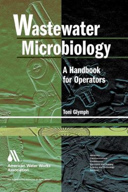 Wastewater Microbiology for Operators
