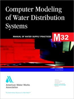 Computer Modeling of Water Distribution, 2e (M32)
