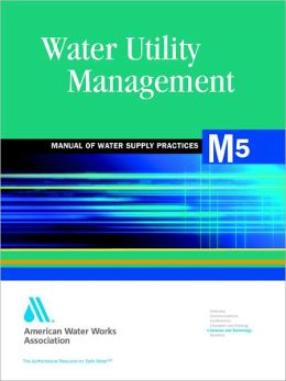 Water Utility Management, 2e (M5)