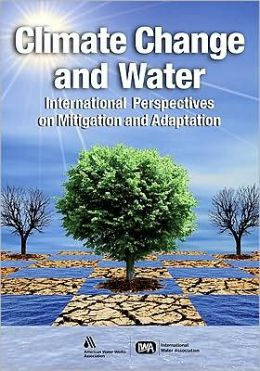 Climate Change and Water: International Prespectives on Mitigation and Adaptation