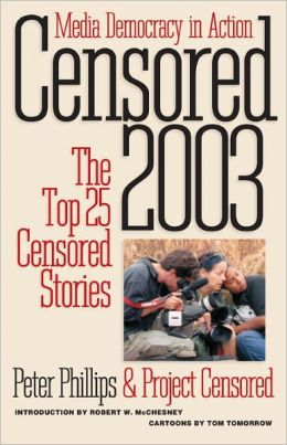 Censored 2003: The Top 25 Censored Stories