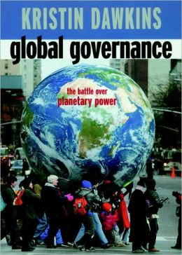 Global Governance: The Battle Over Planetary Power (Open Media Book Series)