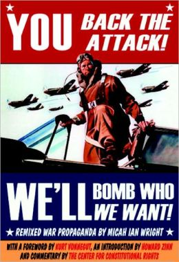You Back the Attack! We'll Bomb Who We Want!: Remixed War Propaganda