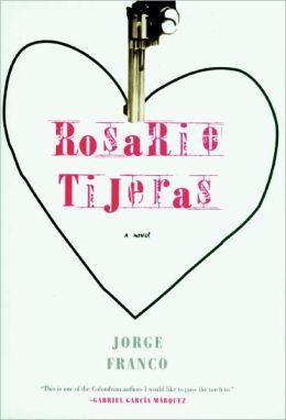 Rosario Tijeras: A Novel