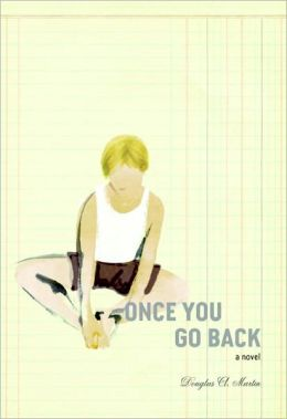 Once You Go Back: A Novel