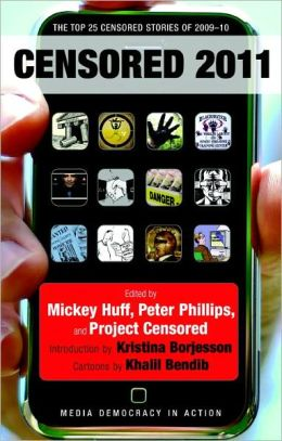 Censored 2011: The Top 25 Censored Stories of 2009-10
