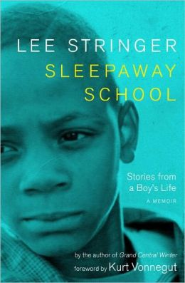 Sleepaway School: Stories from a Boy's Life; A Memoir