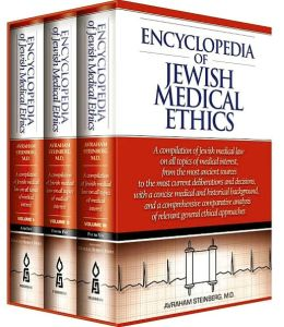 Encyclopedia of Jewish Medical Ethics: A Compilation of Jewish Medical Law on All Topics of Medical Interest ...