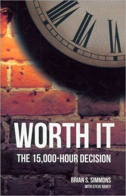 Worth It: The 15,000-Hour Decision