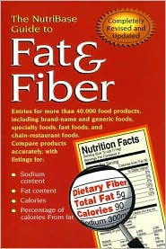 The NutriBase Guide to Fat & Fiber 2nd ed.