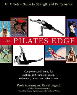 The Pilates Edge: An Athlete's Guide to Strength and Performance