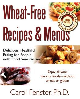 Wheat-Free Recipes and Menus