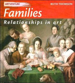 Families: Relationships in Art