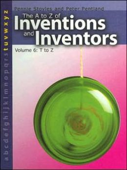 The a to Z of Inventions and Inventors: T to Z