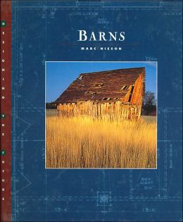 Barns(Designing the Future Series)