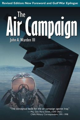 The Air Campaign: Planning for Combat