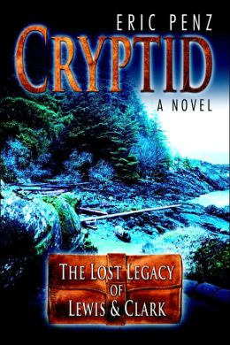 Cryptid: The Lost Legacy of Lewis & Clark