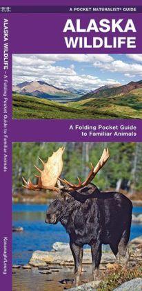 Pocket Naturalist Guide to Alaska Wildlife