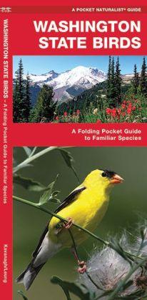 Pocket Naturalists Guide to Washington Birds