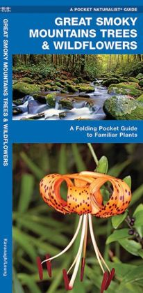 Great Smoky Mountains Trees and Wildflowers: An Introduction to Familiar Species (Pocket Naturalist - Waterford Press)