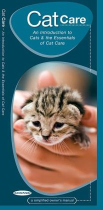 Cat Care: An Introduction to Cats & the Essentials of Cat Care