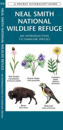 Neal Smith National Wildlife Refuge: An Introduction to Familiar Species