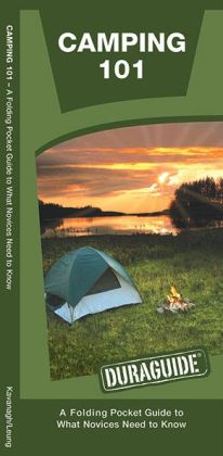 Camping 101: A Folding Pocket Guide to What a Novice Needs to Know