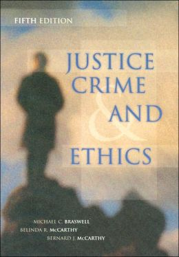 Justice, Crime & Ethics w/ Study Guide