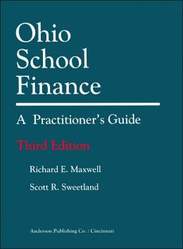 Ohio School Finance: A Practitioner's Guide