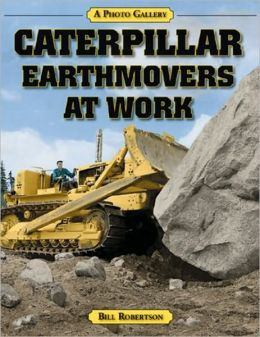 Caterpillar Earthmovers at Work: A Photo Gallery