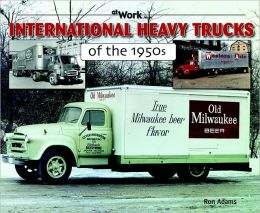 International Heavy Trucks of the 1950s