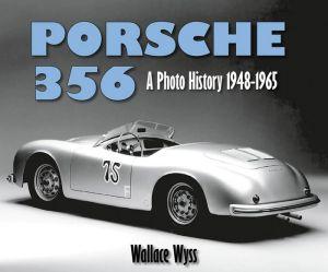 Porsche 356: A Photo History 1948-1965