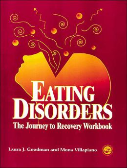Eating Disorders: Journey to Recovery Workbook