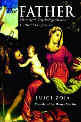 The Father: Historical,Psychological and Cultural Perspectives