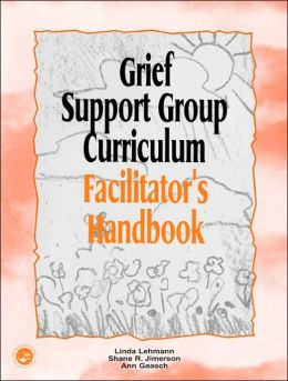 The Grief Support Group Curriculum