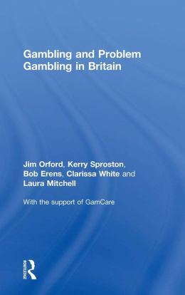 Gambling and Problem Gambling in Britain