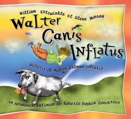 Walter Canis Inflatus: Latin-Language Edition (Walter the Farting Dog Series #1)
