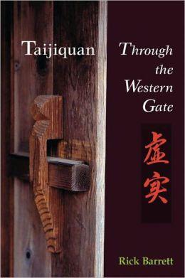 Taijiquan: Through the Western Gate