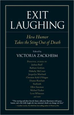Exit Laughing: How Humor Takes the Sting Out of Death