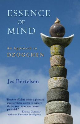 Essence of Mind: An Approach to Dzogchen
