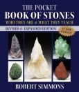 Book Cover Image. Title: The Pocket Book of Stones, Revised Edition:  Who They Are and What They Teach, Author: Robert Simmons