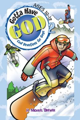 Gotta Have God 2: Ages 10-12