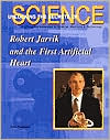 Robert Jarvik and the First Artificial Heart