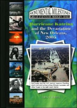 Hurricane Katrina and the Devastation of New Orleans 2005 (LIBRARY EDITION)