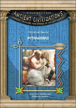 The Life and Times of Pythagoras