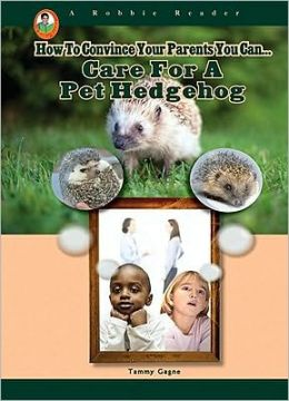 Care for a Pet Hedgehog