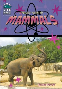 A Project Guide to Mammals
