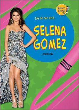 Day by Day with Selena Gomez