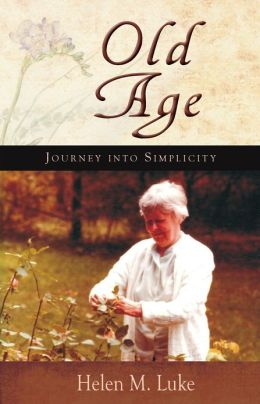 Old Age: Journey into Simplicity