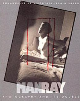 Man Ray: Photography and Its Double